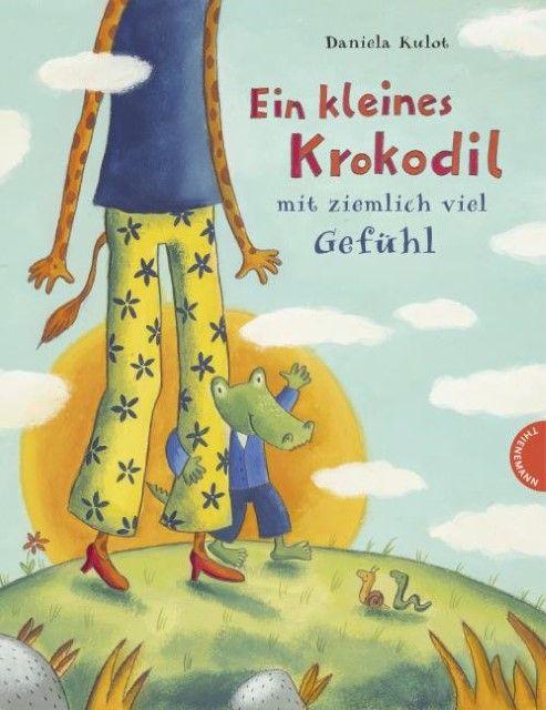 Kulot, Daniela: Ein kleines Krokodil mit ziemlich viel Gefühl