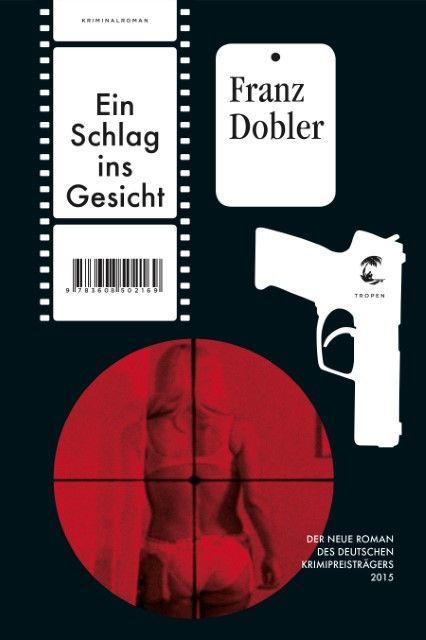 Dobler, Franz: Ein Schlag ins Gesicht