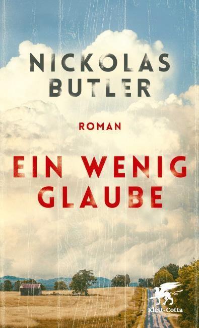 Butler, Nickolas: Ein wenig Glaube