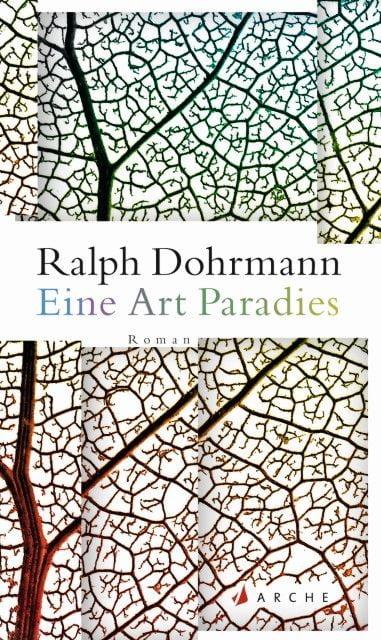 Dohrmann, Ralph: Eine Art Paradies