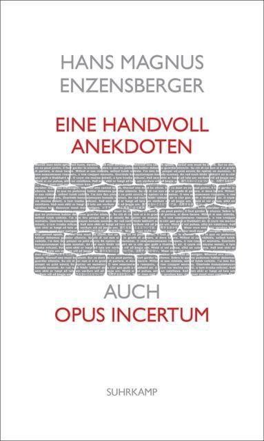 Enzensberger, Hans Magnus: Eine Handvoll Anekdoten