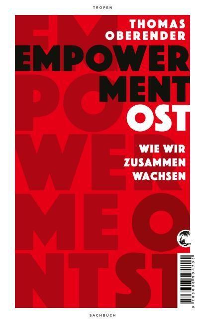 Oberender, Thomas: Empowerment Ost