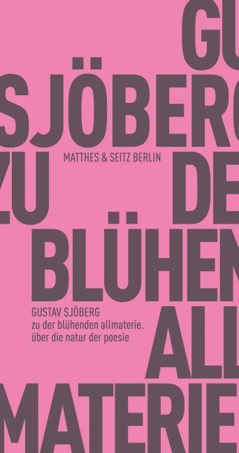 Sjöberg, Gustav: zu der blühenden allmaterie