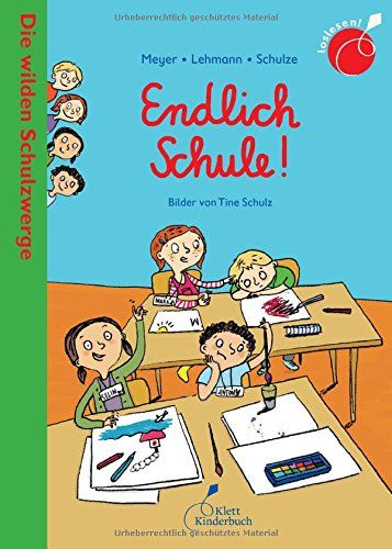Meyer/Lehmann/Schulze: Endlich Schule!