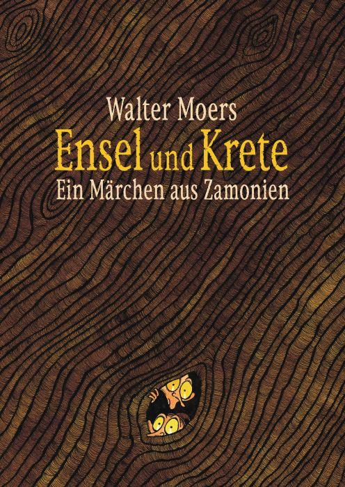 Moers, Walter: Ensel & Krete