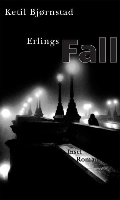 Bjørnstad, Ketil: Erlings Fall