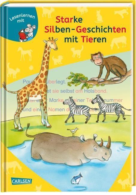 : Starke Silben-Geschichten mit Tieren zum Lesenlernen
