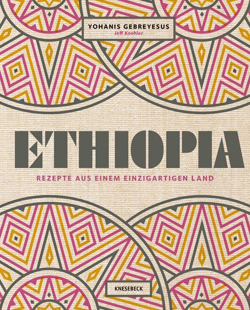 Gebreyesus, Yohanis/Koehler, Jeff: Ethiopia