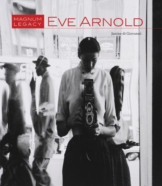 Giovanni, Janine di: Eve Arnold: Magnum Legacy