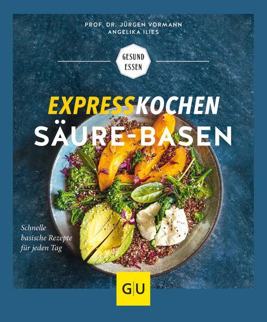 Vormann, Jürgen/Ilies, Angelika: Expresskochen Säure-Basen
