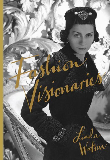 Watson, Linda: Fashion Visionaries