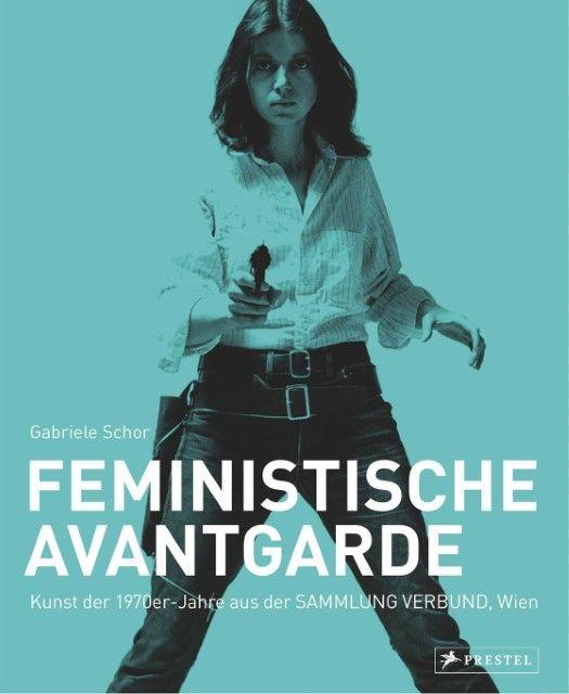 : Feministische Avantgarde