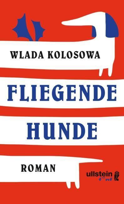 Kolosowa, Wlada: Fliegende Hunde
