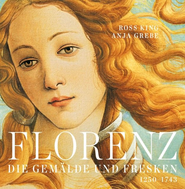 King, Ross/Grebe, Anja: Florenz