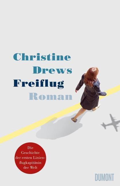 Drews, Christine: Freiflug