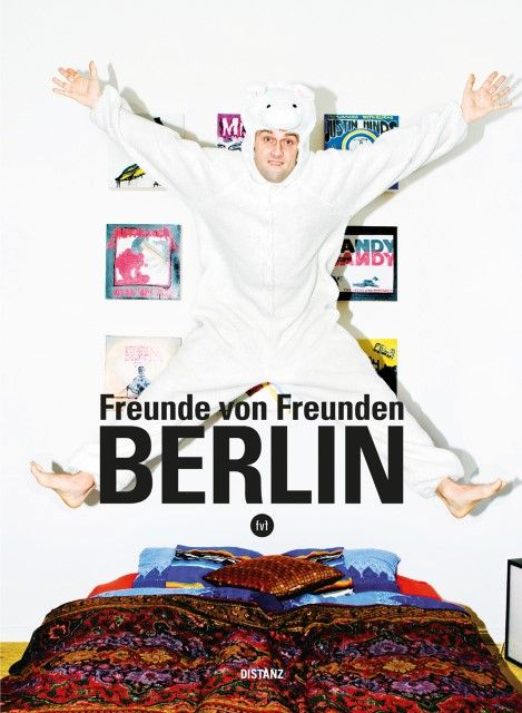 : Freunde von Freunden - Berlin