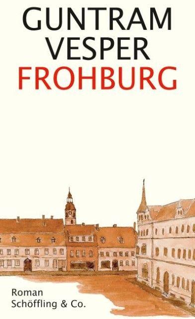 Vesper, Guntram: Frohburg
