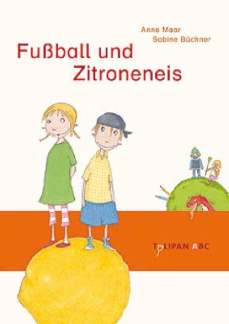 Maar, Anne: Fußball und Zitroneneis