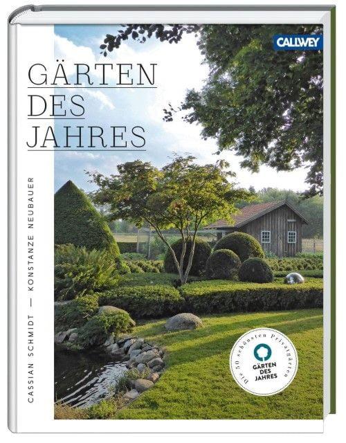 Schmidt, Cassian/Neubauer, Konstanze: Gärten des Jahres
