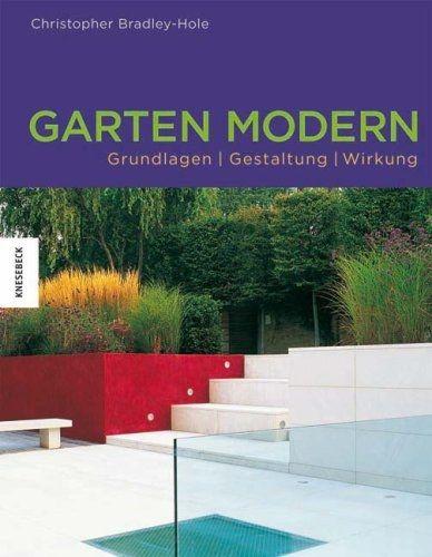 Bradley-Hole/Griffiths: Garten modern