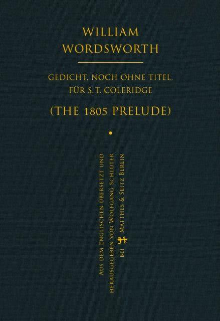Wordsworth, William: Gedicht, noch ohne Titel, für S.T.Coleridge