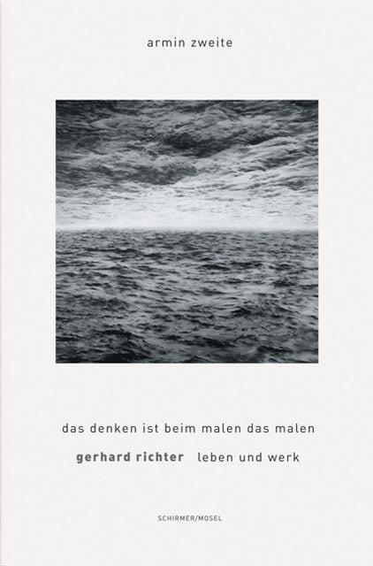 Richter, Gerhard: Gerhard Richter - Die Werkübersicht