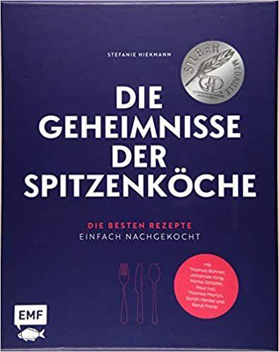 Hiekmann, Stefanie: Die Geheimnisse der Spitzenköche - Geschenkausgabe im hochwertigen Schuber