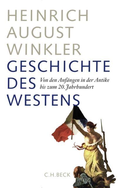 Winkler, Heinrich August: Geschichte des Westens