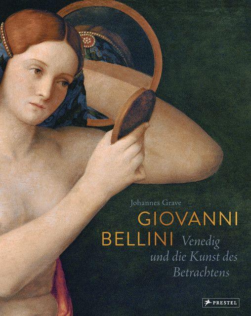 Grave, Johannes: Giovanni Bellini