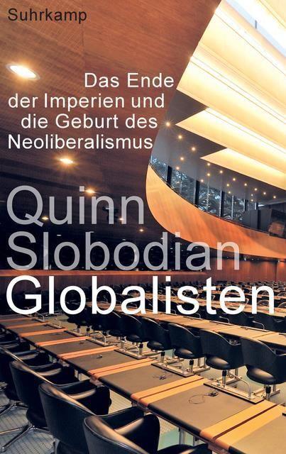 Slobodian, Quinn: Globalisten