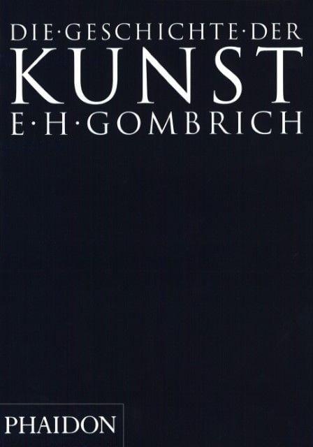 Gombrich, Ernst H: Die Geschichte der Kunst