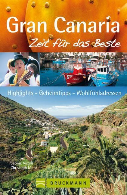 Virgin, Sabine/Mohr, Christoph: Gran Canaria - Zeit für das Beste
