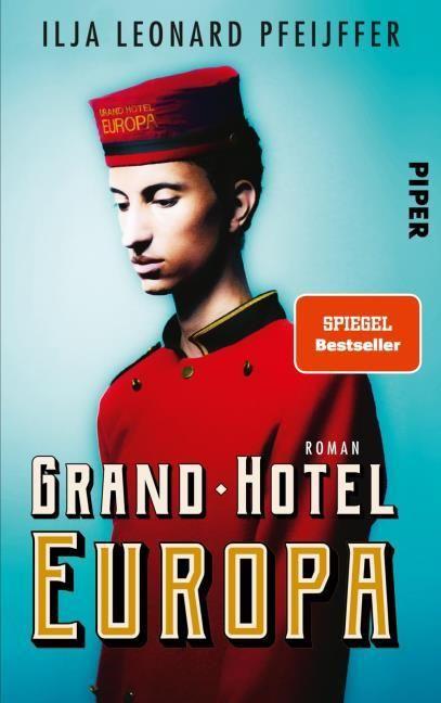 Pfeijffer, Ilja Leonard: Grand Hotel Europa