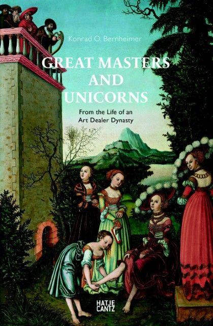 Bernheimer, Konrad O: Great Masters and Unicorns