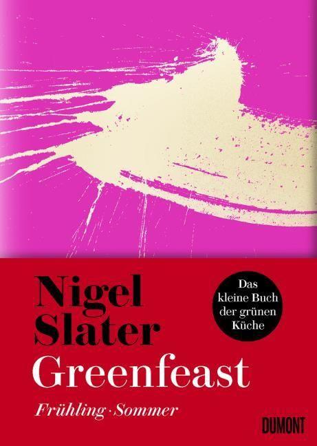 Slater, Nigel: Greenfeast