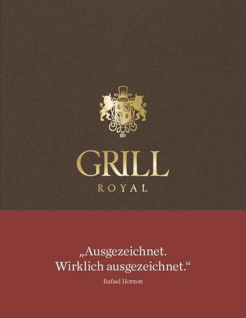 : Grill Royal