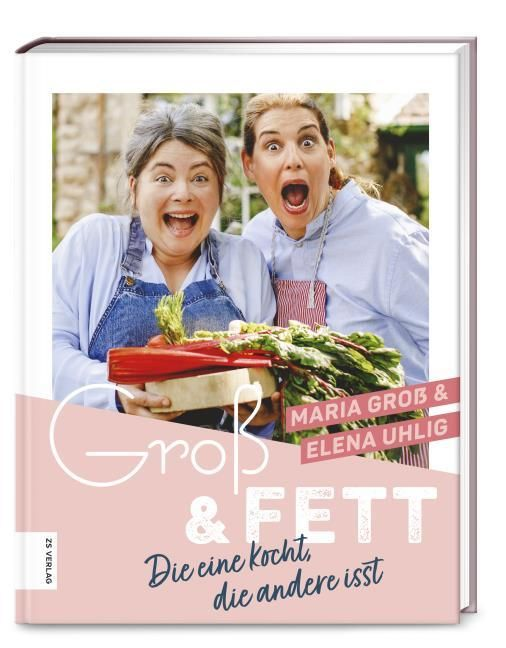 Groß, Maria/Uhlig, Elena: Groß & Fett