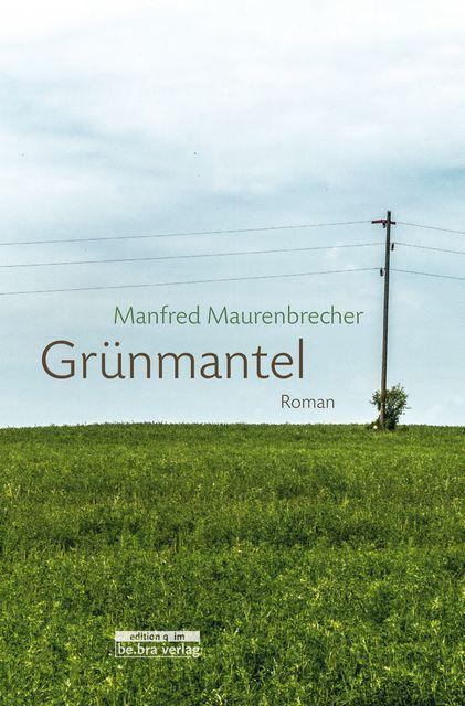 Maurenbrecher, Manfred: Grünmantel