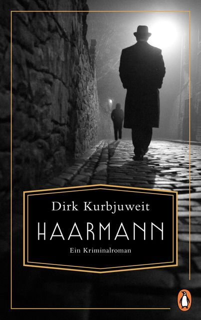Kurbjuweit, Dirk: Haarmann