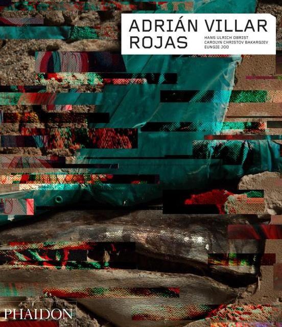 Obrist, Hans Ulrich/Christov Bakargiev, Carolyn/Joo, Eungie: Adrián Villar Rojas