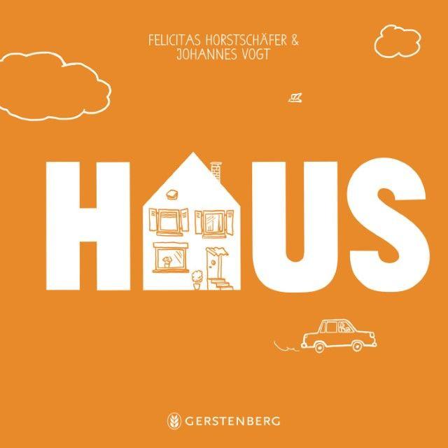 Horstschäfer, Felicitas: Haus