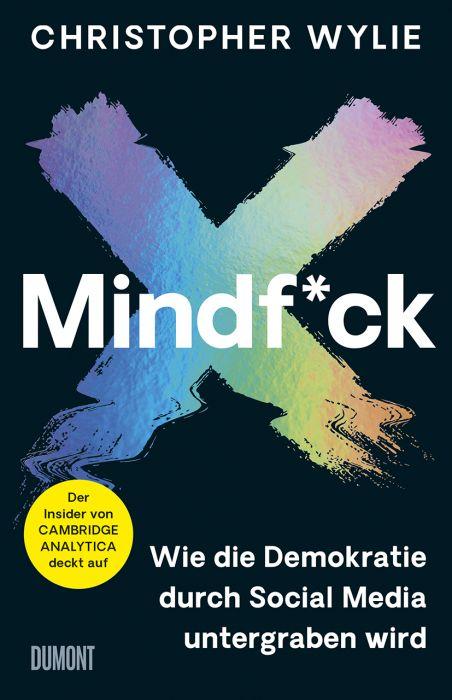 Wylie, Christopher: Mindf*ck (Deutsche Ausgabe)