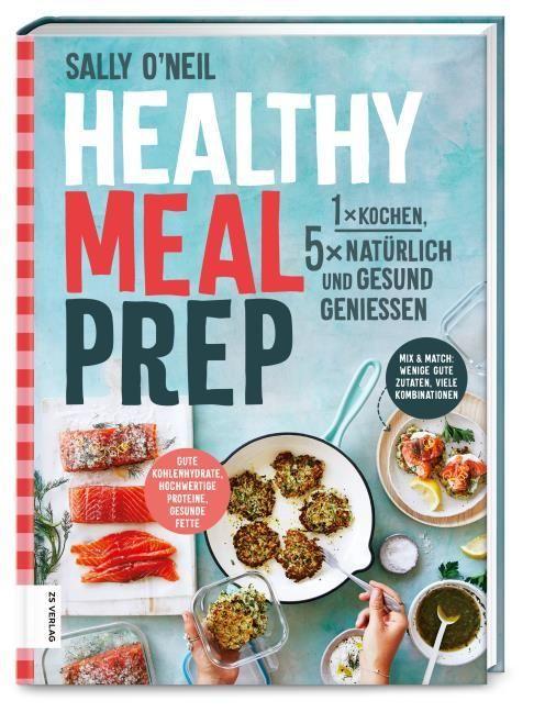 O'Neil, Sally: Healthy Meal Prep
