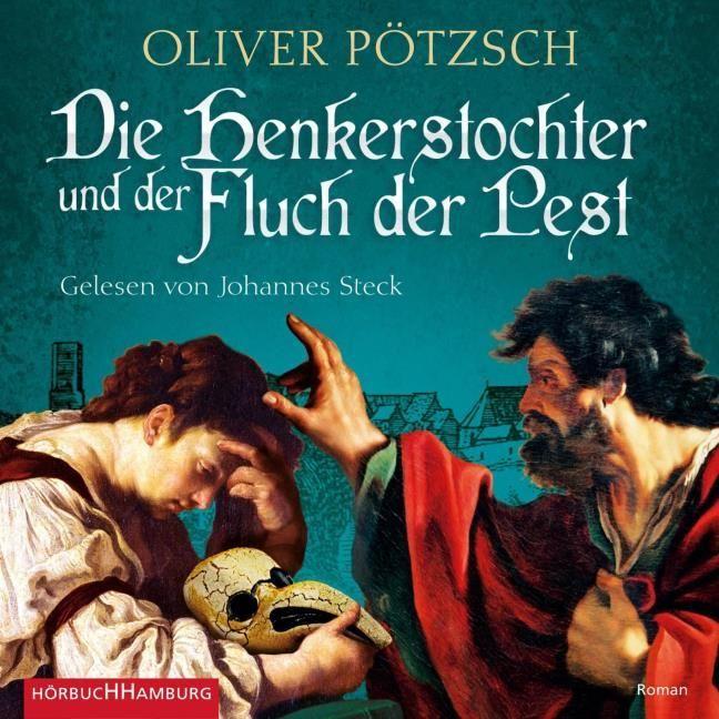 Pötzsch, Oliver: Die Henkerstochter und der Herr der Ratten (Die Henkerstochter-Saga 8)