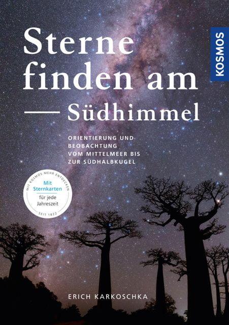 Karkoschka, Erich: Sterne finden am Südhimmel