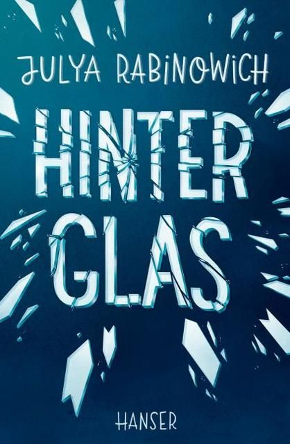 Rabinowich, Julya: Hinter Glas
