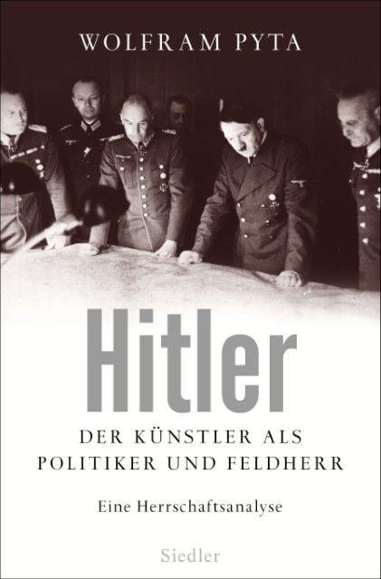 Pyta, Wolfram: Hitler