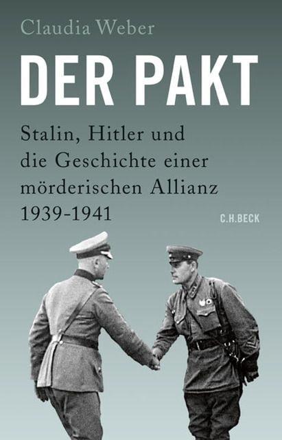 Weber, Claudia: Hitler, Stalin und der Pakt