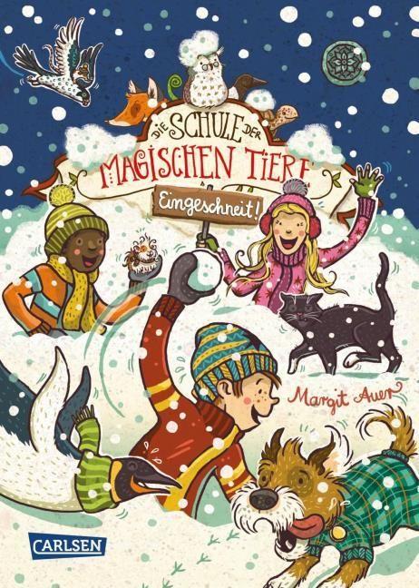 Auer, Margit: Die Schule der magischen Tiere: Eingeschneit! Ein Winterabenteuer