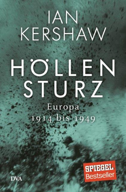 Kershaw, Ian: Höllensturz